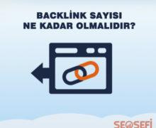 Backlink sayısı ne kadar olmalıdır?