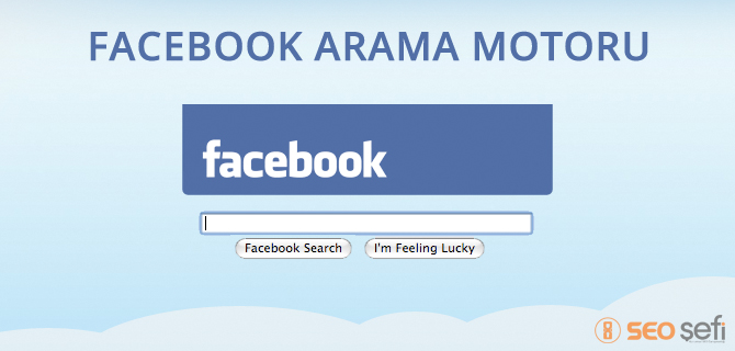 Facebook Graph Search – Facebook Arama Motoru