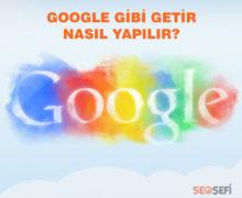 google-gibi-getir-nasil-yapilir