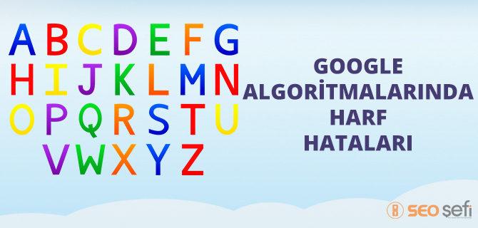 google algoritmaları henüz stabil değil