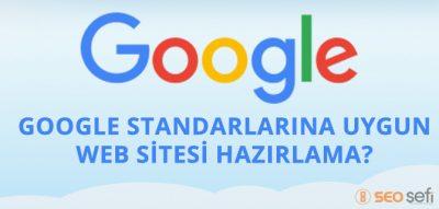 google standartları