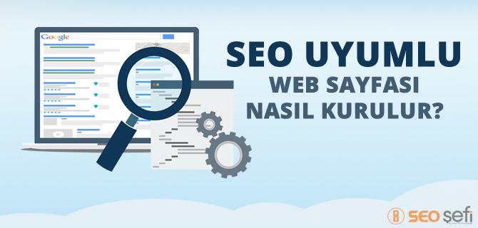 SEO Uyumlu Web Sitesi İçin Neler Yapılmalı
