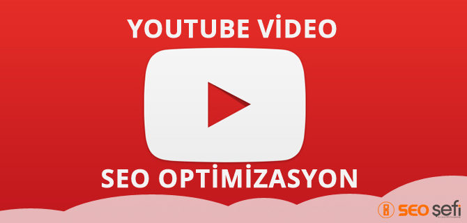 youtube video optimizasyon