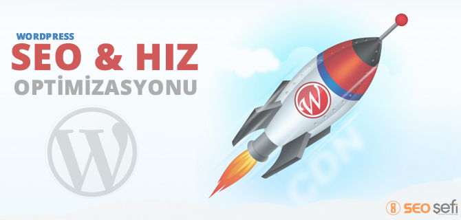 Wordpress seo hız optimizasyonu