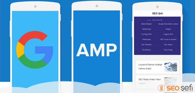 Google AMP Hızlandırılmış mobil sayfalar devrede