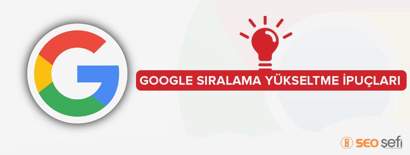 Google Sıralama Yükseltme İpuçları