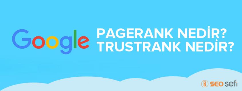 Pagerank ve Trustrank Ne İşe Yarar?