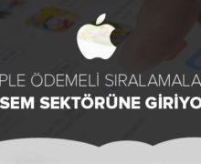 Apple Ödemeli Sıralamalarla SEM Sektörüne Giriyor