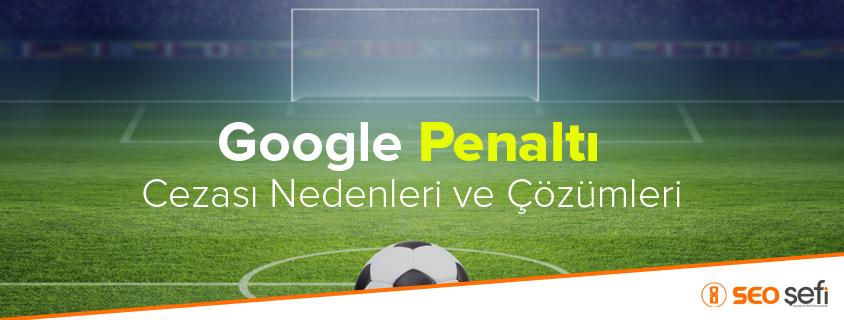 penaltı ceza neden alınır