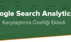 Google Search Analytics'e Karşılaştırma Özelliği Ekledi