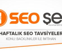 Seo Şefi Haftalık SEO Tavsiyeleri