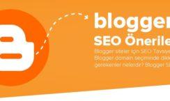 Blogger Siteler İçin SEO Önerileri