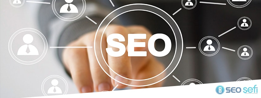 Arama Motoru Optimizasyonu (SEO – Search Engine Optimization) nedir