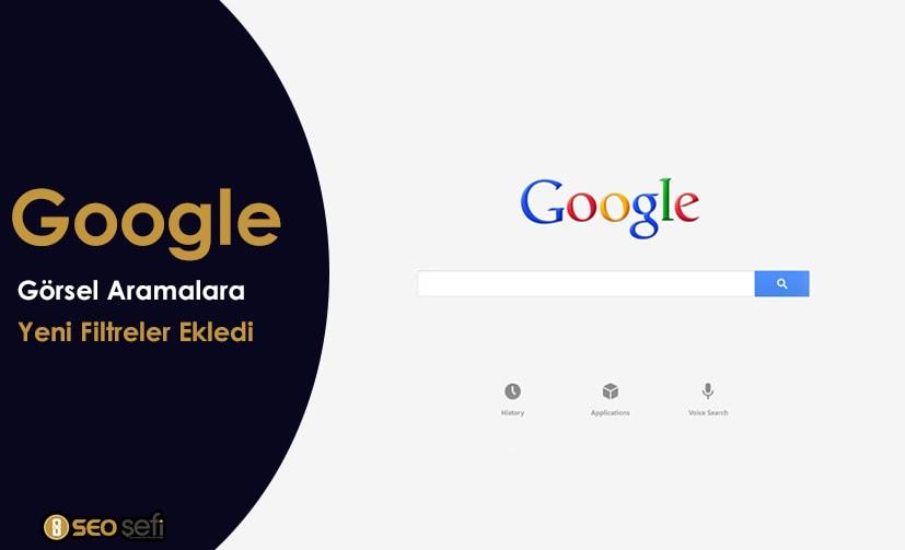 Google Görsel Aramalara Yeni Filtreler Ekledi