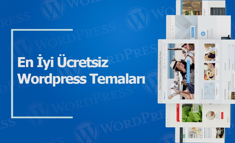 En iyi Ücretsiz Wordpress Temaları 2017