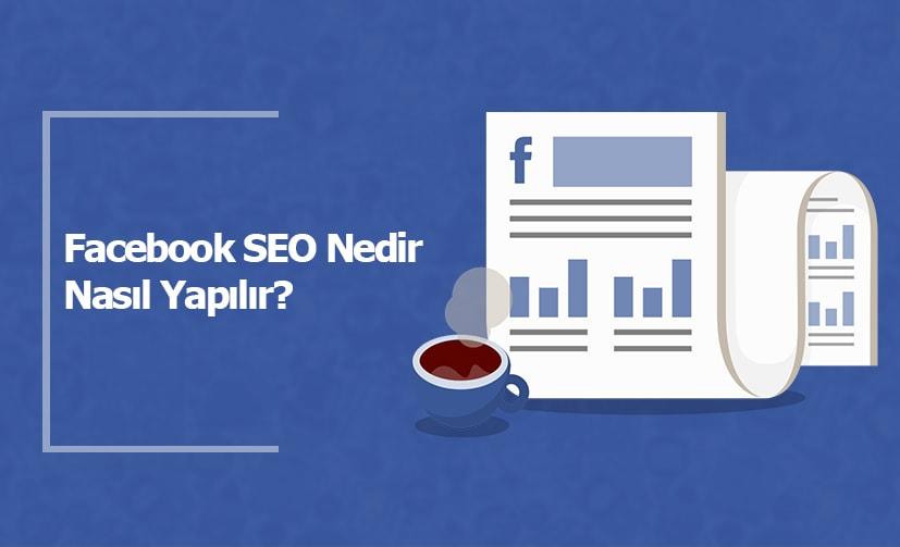 Facebook SEO Nedir, Nasıl Yapılır?