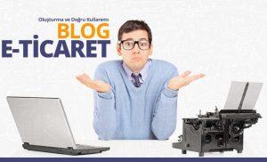 E-ticaret Siteleri için Blog Oluşturma ve Doğru Kullanımı