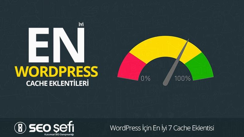 WordPress İçin En İyi 7 Cache Eklentisi