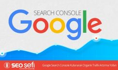 search console ile trafik nasıl arttırılır