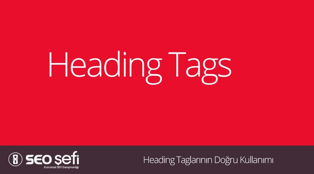 Heading Taglarının Doğru Kullanımı