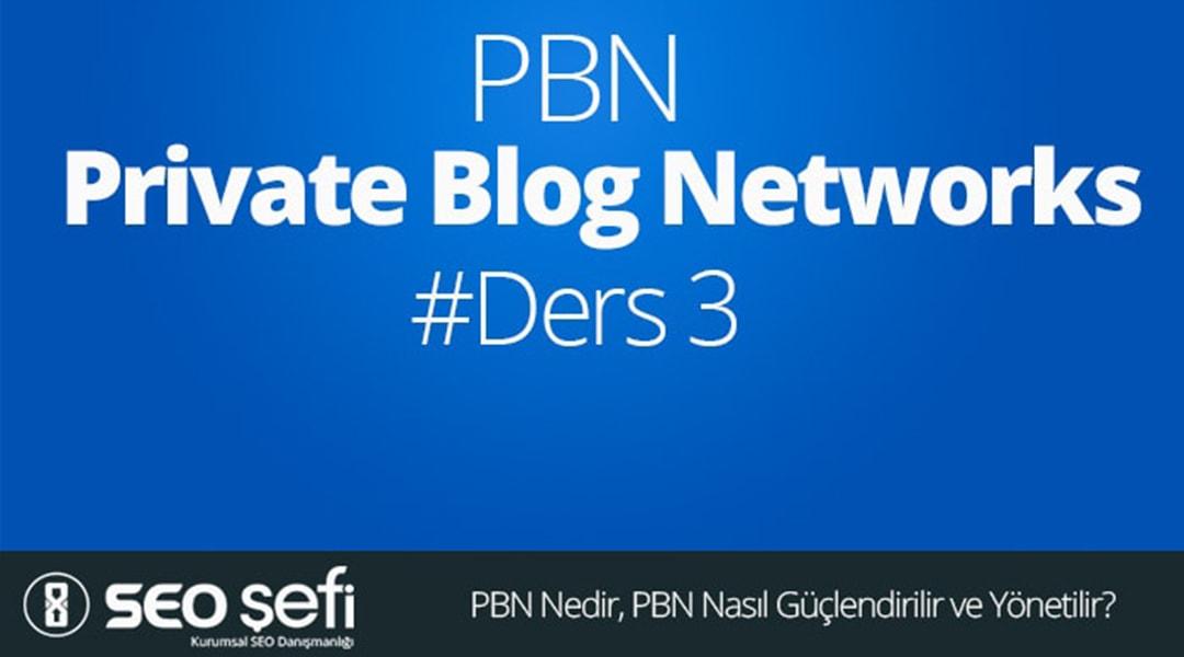 PBN Nedir, PBN Nasıl Güçlendirilir ve Yönetilir?