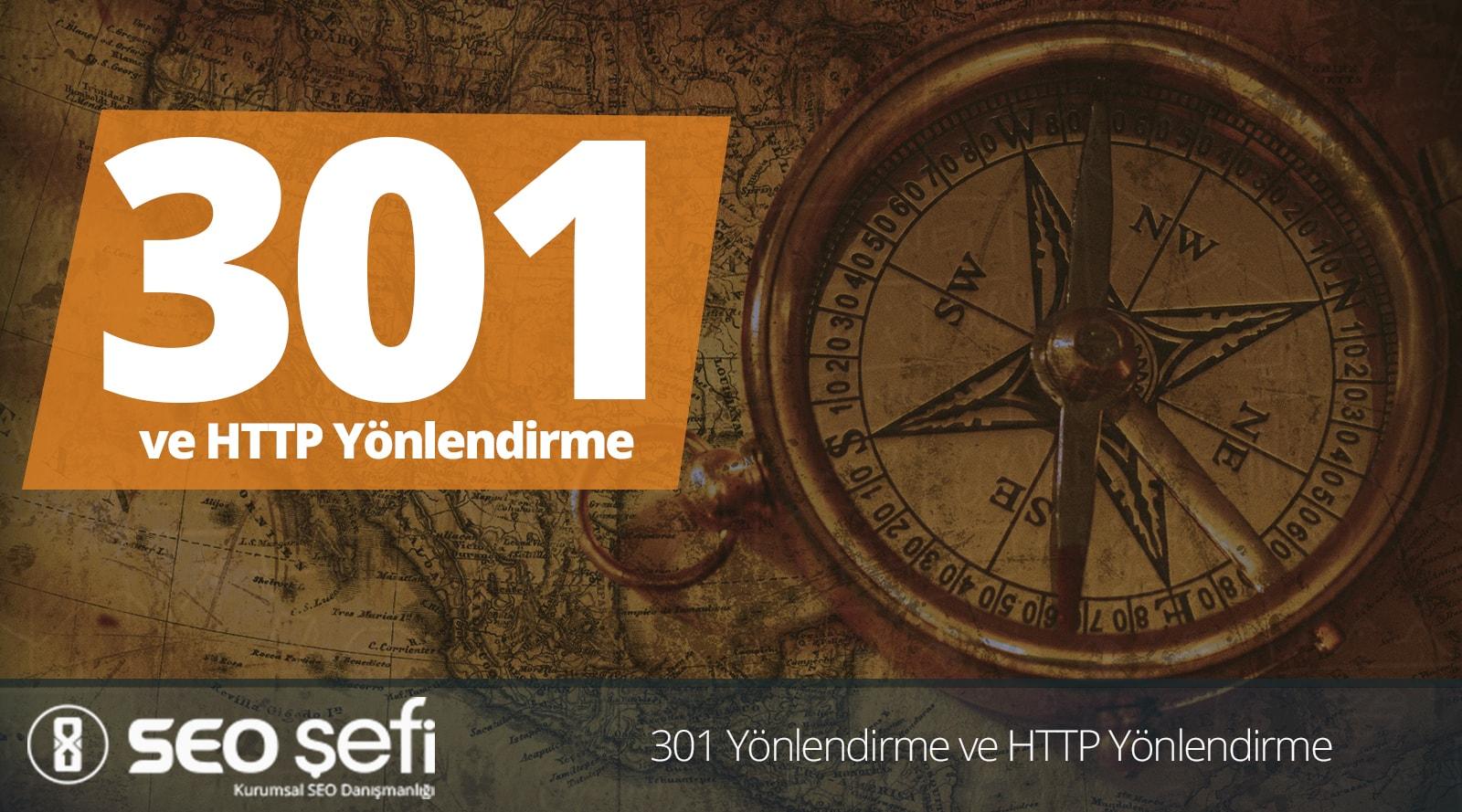 301 Yönlendirme ve HTTP Yönlendirme Rehberi