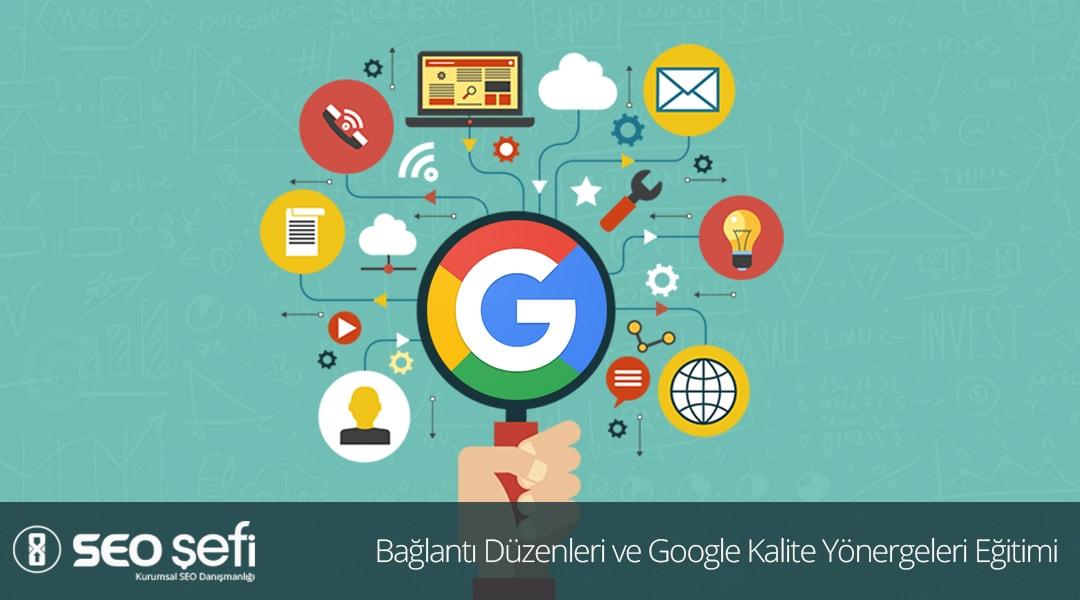 Bağlantı Düzenleri ve Google Kalite Yönergeleri Eğitimi
