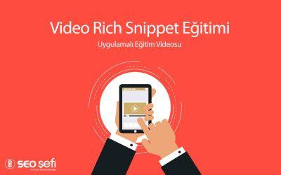 Video Rich Snippet Yapılandırılmış Veri Nasıl Yapılır?