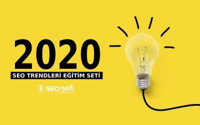 2020 SEO Trendleri Eğitim Seti