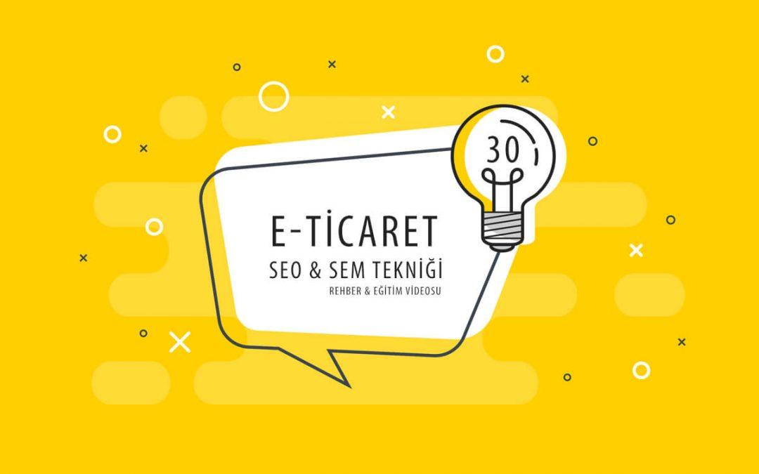 Satışlarınızı Arttıracak 30 SEO & Dijital Pazarlama Tekniği